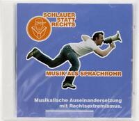 Schlauer statt rechts - Musik als Sprachrohr | CD | New - Neu