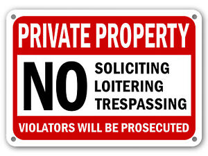 No Trespassing No Soliciting Sign No Loitering Sign Home Property Security signs