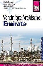 Reise Know-How Reiseführer Vereinigte Arabische Emirate (Abu Dhabi, Dubai, Sharjah, Ajman, Umm al-Quwain, Ras al-Khaimah und Fujairah) von Peter Franzisky, Kirstin Kabasci und Julika Oldenburg (2016, Taschenbuch)