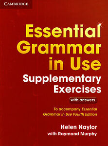 Cambridge ESSENTIAL GRAMMAR IN USE SUPPL EXERCISES w ANSWERS for FOURTH Edit NEW