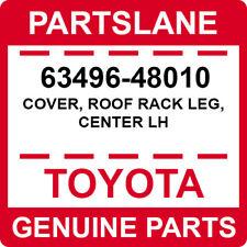 63496-48010 Toyota OEM Genuine COVER, ROOF RACK LEG, CENTER LH