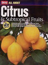 Citrus and Subtropical Fruits Growing lemons,limes,grapefruit,alvacados,banana +