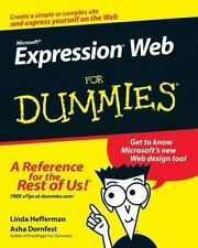Microsoft Expression Web for Dummies by Asha Dornfest and Linda Hefferman (2007,