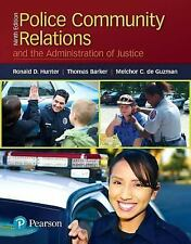 Police Community Relations and the Administration of Justice (9th Edition), Bark