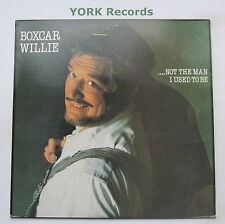 BOXCAR WILLIE - ..Not The Man I Used To Be - Ex Con LP Record Spartan SPLP 002