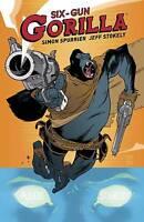 Six-Gun Gorilla by Simon Spurrier & Jeff Stkely TPB 2014 BOOM! Studios 1st Print