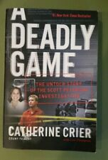 A Deadly Game : The Untold Story of the Scott Peterson Investigation by Catherin