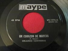 RARE LATIN TANGO 45 - ORLANDO CONTRERAS - UN CORAZON DE MADERA - MAYPE 1076 VG+