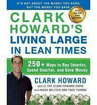 Clark Howard's Living Large in Lean Times: 250+ Ways to Buy Smarter, S-ExLibrary