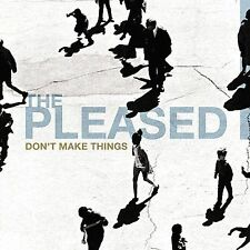 Don't Make Things by The Pleased (CD, Apr-2005, Big Wheel Recreation)