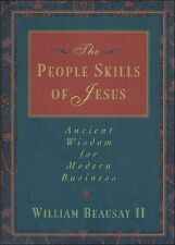 The People Skills of Jesus: Ancient Wisdom for Mod