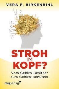 Stroh im Kopf? von Vera F. Birkenbihl (2013, Taschenbuch)