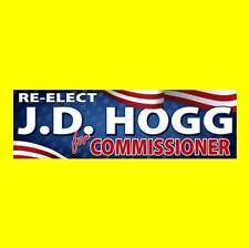 """New """"RE-ELECT J.D. HOGG FOR COMMISSIONER"""" The Dukes of Hazzard STICKER boss luke"""