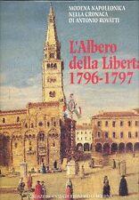 BRIZZI Gian Paolo, Modena Napoleonica, L'Albero della Libertà 1796-1797