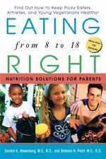Eating Right from 8 to 18: Nutrition Solutions for