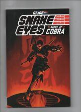 G.I. Joe: Snake Eyes - Agent Of Cobra - TPB (9.2) 2015