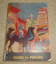 1941 Guide to Peking China Wwii Usmc Nanyuan Aerodrome Book Rare Chinese
