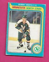 1979-80 OPC # 206 NORTH STARS BOBBY SMITH   ROOKIE VG+CARD (INV# C4530)
