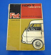 Catalogo Ricambi Spares Catalog Fiat 1100T Tipo 217D 1963 - 220 pagine ORIGINALE