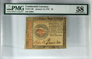 PMG CHOICE ABOUT UNCIRCULATED 58 1/14/1779 $4 CONTINENTAL CURRENCY NOTE FR.CC-90