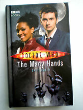 Doctor Who New Series The Many Hands by Dale Smith (Hardback, 2008)