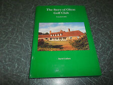 The Story of Olton Golf Club By David Cadney ~ Founded 1893 + Illustrated