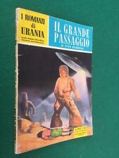 URANIA n.135 Yves DERMEZE - IL GRANDE PASSAGGIO (1° Ed 1956) ORIGINALE Romanzi