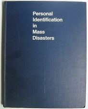 Personal Identification in Mass Disasters Forensic Pathology Medical war Vietnam
