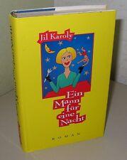 Jil Karoly Ein Mann für eine Nacht Buch Roman deutsch 1996