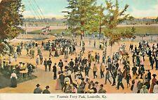 LOUISVILLE KENTUCKY~FOUNTAIN (FONTAINE) FERRY AMUSEMENT PARK~1909 POSTCARD