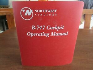 Northwest Airlines B-747 Cockpit Operating Manual