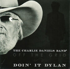 The Charlie Daniels Band – Off The Grid ~ Doin' It Dylan CD NEW