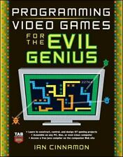 Evil Genius: Programming Video Games for the Evil Genius by Ian Cinnamon...
