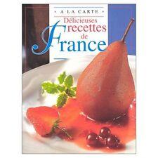 A LA CARTE : DELICIOUS RECIPES FRANCE