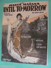 Until Tomorrow Hasta Manana Mi Amor Adios 1924 Grace La Rue Mexican Love Song