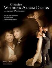Creative Wedding Album Design with Adobe Photoshop: Step-By-Step Techn-ExLibrary