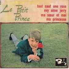 45 T  SP LE PETIT PRINCE *TOUT SAUF UNE ROSE*