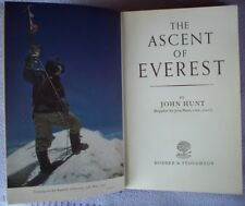 THE ASCENT OF EVEREST John Hunt HB FIRST 1953 Mountain Climbing Exploration