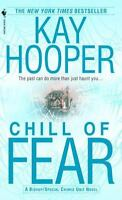 Chill of Fear by Hooper, Kay