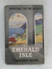 The Emerald Isle. Geoffrey Taylor.Illustrated Hardback in Dustjacket.1st Ed.1952