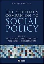 The Student's Companion to Social Policy Alcock, Pete; May, Margaret and Rowling