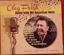 OLEG FRSIH Duets with My American Idols (CD 2015 BDG/RED) LN L1134