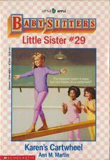 Baby-Sitters Little Sister #29: Karen's Cartwheel by Ann M. Martin