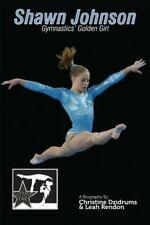 Shawn Johnson: Gymnastics Golden Girl: GymnStars Volume 1,Christine Dzidrums,
