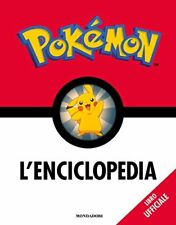 Pokémon. L'enciclopedia. Ediz. a colori Arnoldo Mondadori Editore