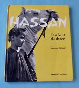 Hassan l'enfant du désert Dominique Darbois  Fernand Nathan 1960 romans photos