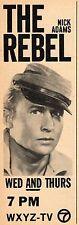 1963 WXYZ DETROIT TV AD~NICK ADAMS in THE REBEL~CIVIL WAR ERA TELEVISION SERIES