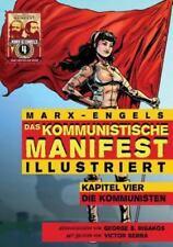 Das Kommunistische Manifest (Illustriert): Kapitel Vier: Die Kommunisten (Paperb