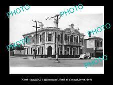 Old Postcard Size Photo Of North Adelaide Sa Huntsman Hotel Oconnel St 1940