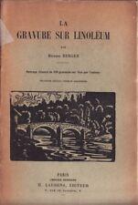 LA GRAVURE SUR LINOLEUM  - Richard BERGER - HENRI LAURENS 1937